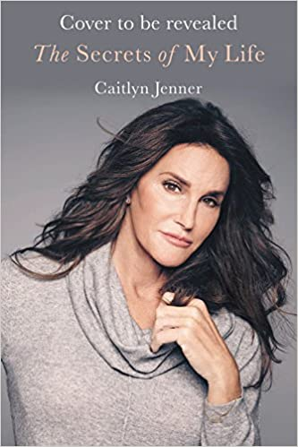 Image result for The Secrets of My Life Grand Central Publishing  By Caitlyn Jenner