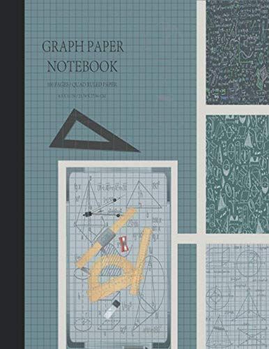 (Graph Paper Notebook: Grid Paper Notebook, Squared Graphing Paper * Blank Quad Ruled * Large (8.5
