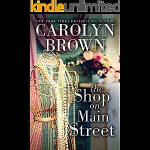 The Shop on Main Street: A Battle of the Sexes Texas Romantic Comedy (Cadillac Book 2)