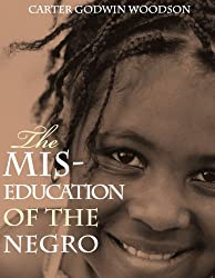 The Mis-Education of the Negro (Includes Study Guide) [Annotated]
