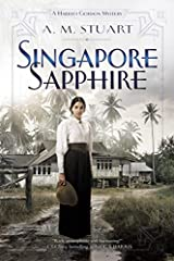 Early twentieth-century Singapore is a place where a person can disappear, and Harriet Gordon hopes to make a new life for herself there, leaving her tragic memories behind her--but murder gets in the way.Singapore, 1910--Desperate for a fres...