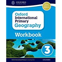 Oxford international primary. Geography. Workbook. Per la Scuola elementare. Con espansione online: 3