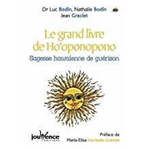 GRAND LIVRE DE HO'OPONOPONO (LE) by JEAN GRACIET (April 17,2012)
