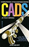 img - for Tech Inferno (C.A.D.S. #6) book / textbook / text book