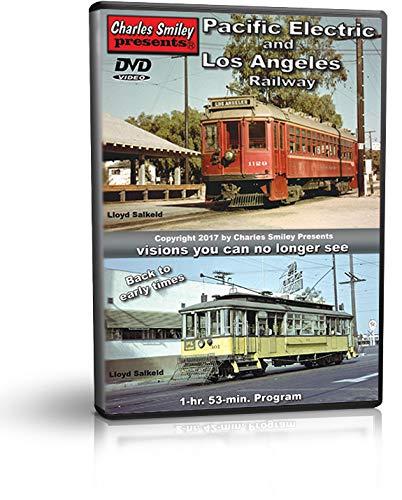 Pacific Electric & Los Angeles Railway - Red Cars, Trolleys, California Interurban Railroads