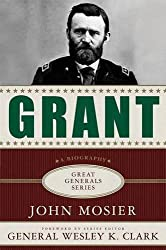 Grant: A Biography (Great Generals)