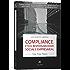 Compliance, Ética, Resposabilidade Social e Empresarial - Uma visão prática