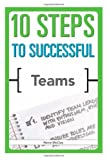 10 Steps to Successful Teams, Renie McClay, 1562866753