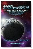 Alien Dimensions: Science Fiction, Fantasy and Metaphysical Short Stories #2 (Alien Dimensions Magazine)