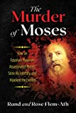 The Murder of Moses: How an Egyptian Magician