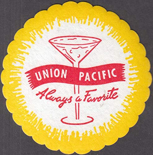 Union Pacific Railroad Always a Favorite paper cocktail coaster unused 1950s