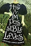The House of Impossible Loves