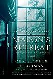 Mason's Retreat, Christopher Tilghman, 125001607X