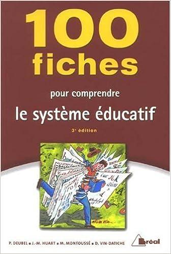 Livre gratuits en ligne 100 fiches pour comprendre le système éducatif pdf