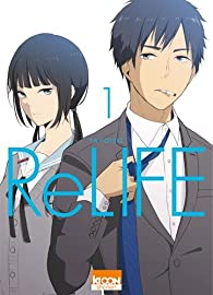 ReLIFE, tome 1 par Yayoiso