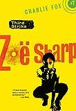 zoe sharp - Third Strike: Book 7 (Charlie Fox crime and suspense thriller series)