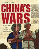 China's Wars: Rousing the Dragon 1894-1949 (General Military)
