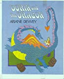 Dorin and the Dragon, Ariane Dewey, 0688009115