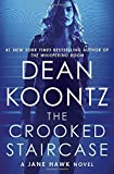 Book cover from The Crooked Staircase: A Jane Hawk Novel by Dean Koontz