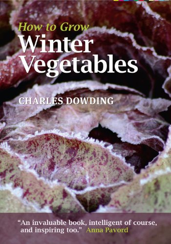 Charles Dowding - How to Grow Winter Vegetables