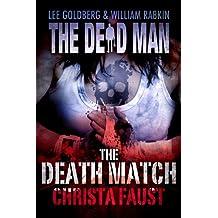 The Death Match (Dead Man Book 13)