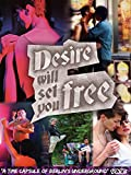 Desire Will Set You Free