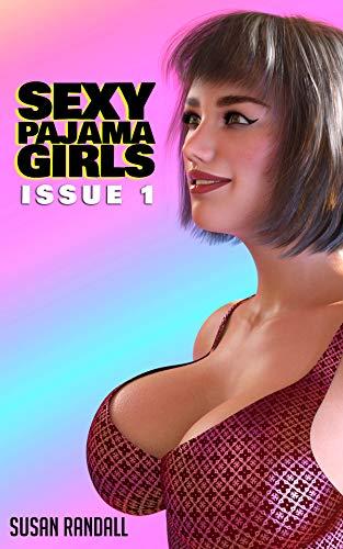 Sexy Pajama Girls Issue 1 por Susan Randall