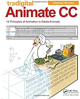 Beginning Adobe Animate CC: Learn to Efficiently Create and