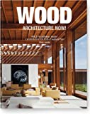 Architecture Now! Wood, Philip Jodidio, 3836523299