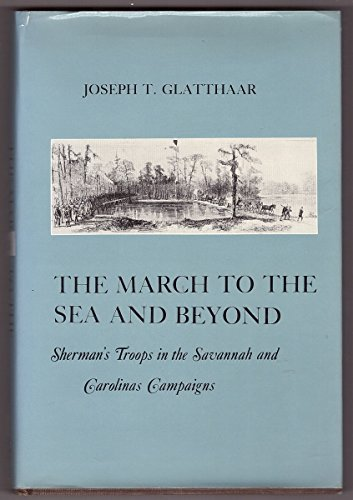 The March to the Sea and Beyond: Sherman's Troops in the Savannah and Carolinas Campaigns (American Social Experience Series, Volume 1) (Troops Button)