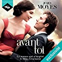 Avant toi (Avant toi 1) Audiobook by Jojo Moyes Narrated by Émilie Ramet