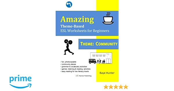 Workbook esl worksheets for adults : Amazon.com: Amazing Theme-Based ESL Worksheets for Beginners THEME ...
