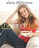 The Kind Diet, Alicia Silverstone, 1605296449