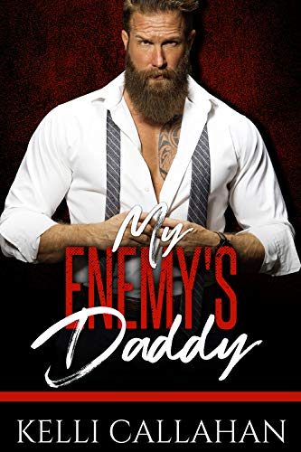 My Enemy's Daddy by Kelli Callahan ebook deal