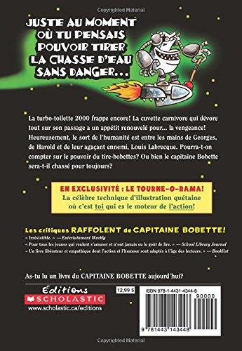 Capitaine Bobette et la vengeance volcanique de la turbo-toilette 2000: Dav Pilkey: 9781443143448: Amazon.com: Books