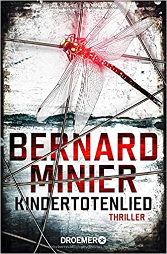 Amazon Fr Kindertotenlied Bernard Minier Thorsten