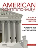 2: American Constitutionalism: Volume II: Rights and Liberties