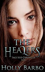 The Healers: Sage Seed Chronicles #2