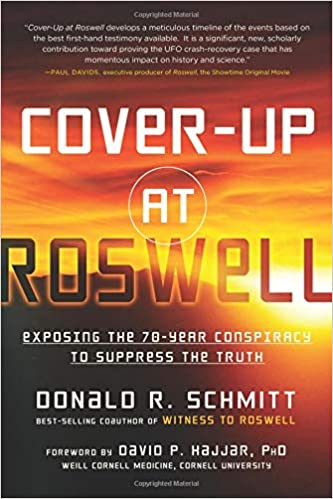 Cover-Up at Roswell: Exposing the 70-Year Conspiracy to