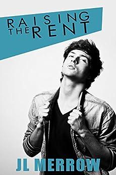 Raising the Rent by [Merrow, JL]