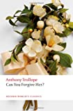 Can You Forgive Her?, Anthony Trollope and Dinah Birch, 0199578176