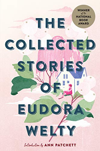 Book cover from The Collected Stories of Eudora Welty by Eudora Welty