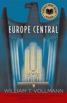 Europe Central by [Vollmann, William T.]