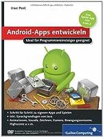Android-Apps entwickeln: Ideal für Programmiereinsteiger geeignet Front Cover