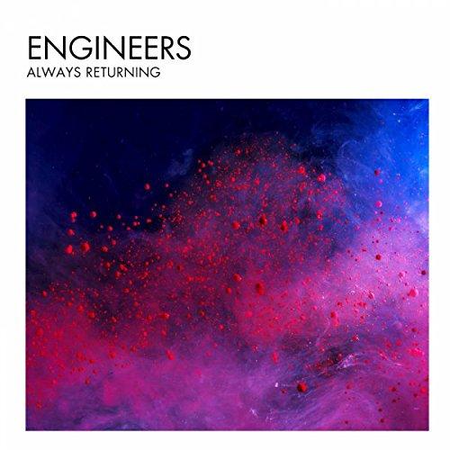 Always Returning/Engineers