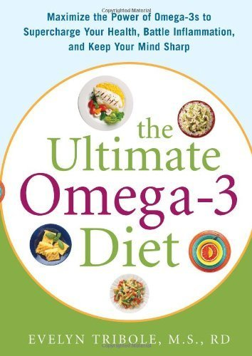 ultimate-omega-3-diet-maximize-the-power-of-omega-3s-to-supercharge-your-health-battle-inflammation-