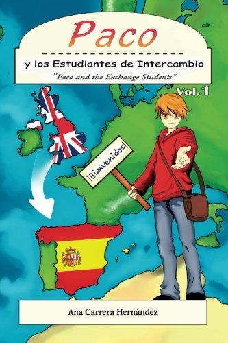 Paco y los Estudiantes de Intercambio Paco and the Exchange Students (Volume 1)  [Carrera Hernandez, Ms. Ana] (Tapa Blanda)