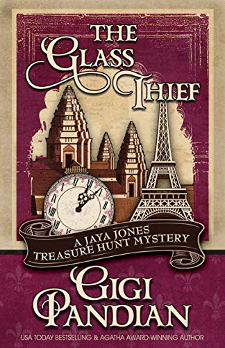 The Glass Thief (A Jaya Jones Treasure Hunt Mystery Book ()