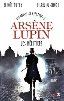 Les nouvelles aventures d'Arsène Lupin : Les héritiers par Abtey