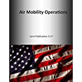 Air Mobility Operations: Joint Publication 3-17